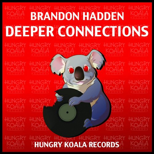 Brandon Hadden - Deeper Connections [HKR 234]